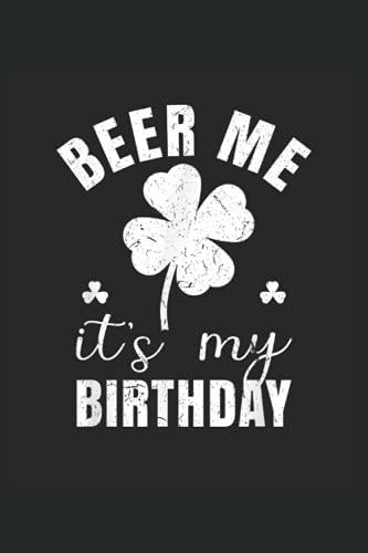 Beer Me Its My Birthday: Bier ein Notizbuch A5 mit 108 karierte Seiten. Ein lustiges Motiv für Biertrinker, Bierliebhaber zum Polterabend, Männertag, ... Day oder im Biergarten. Perfekt zum Vatertag.