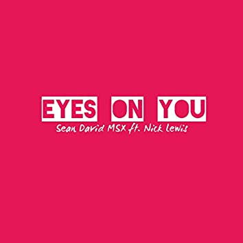 Eyes on You (feat. Nick Lewis)