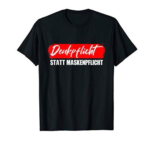 Denkpflicht statt Maskenpflicht Querdenken T-Shirt