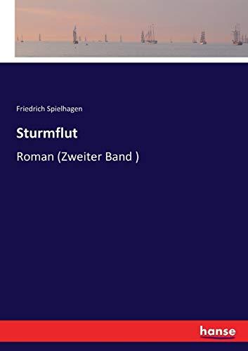 Sturmflut: Roman (Zweiter Band )