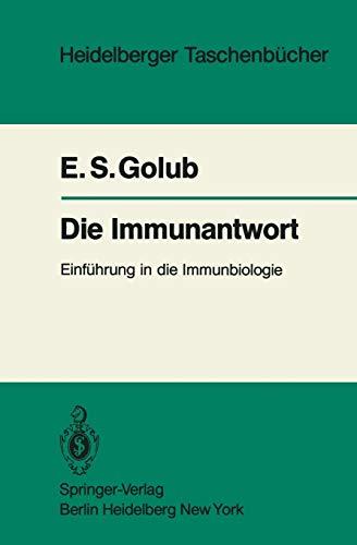 Die Immunantwort: Einführung in die Immunbiologie (Heidelberger Taschenbücher, 220, Band 220)