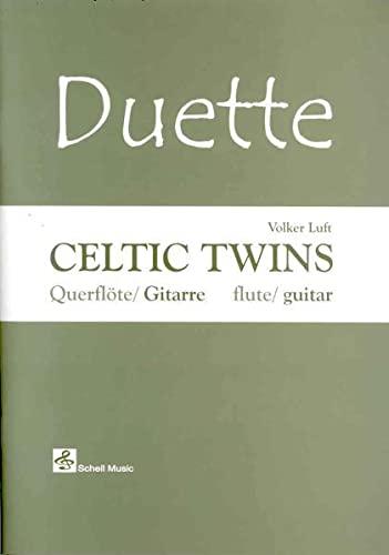 Duette: Celtic Twins-für Querflöte und Gitarre: Ausgabe für Querflöte/ Gitarre (Flute/ Guitar) (Querflöte Noten: Musik für Flöte)