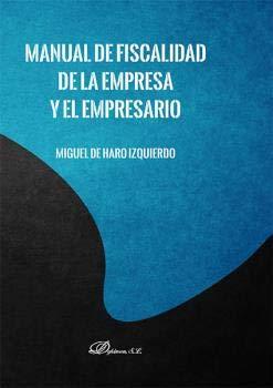 Manual De Fiscalidad De La Empresa y El Empresario
