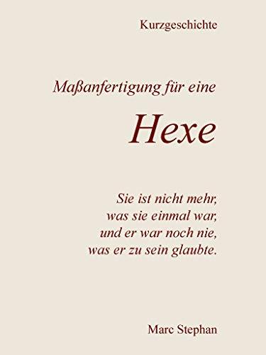 Maßanfertigung für eine Hexe (German Edition)