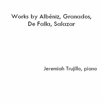 Works By Albéniz, Granados, De Falla, Salazar