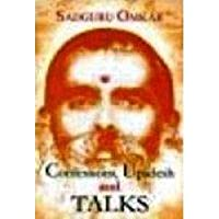 Confessions, Updesh and Talks (1889-1978)