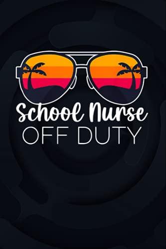 School Nurse Off Duty Sunglasses Beach Sunset 6x9 inches / Notebook College Ruled