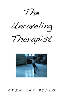 Paperback The Unraveling Therapist Book