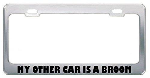 Mijn Andere Auto is Een Bezem Andere Grappige Metalen License Plaat Frame Tag Houder Perfect voor Mannen Vrouwen Auto garadge Decor