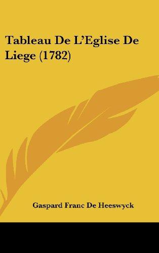 Tableau de L'Eglise de Liege (1782)