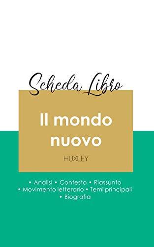 Scheda libro Il mondo nuovo di Aldous Huxley (analisi letteraria di riferimento e riassunto completo)