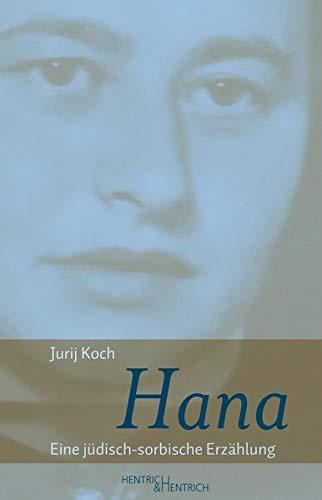 Hana: Eine jüdisch-sorbische Erzählung