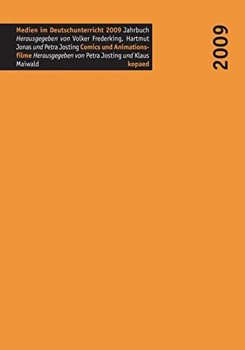 Comics und Animationsfilme: Jahrbuch Medien im Deutschunterricht 2009 (Medien im Deutschunterricht / Beiträge zur Forschung) (German Edition)