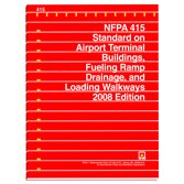 NFPA 415: Standard on Airport Terminal Buildings, Fueling Ramp Drainage and Loading Walkways (2008)