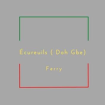 Écureuils ( Doh Gbe)