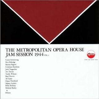 メトロポリタン・オペラ・ハウス・ジャム・セッション第1集