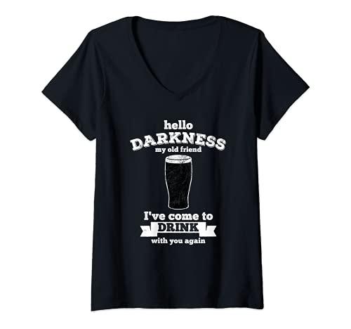 Donna Hello Darkness My Old Friend - Bevanda amante della birra Maglietta con Collo a V