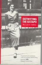 Hardcover Outwitting the Gestapo by Aubrac, Lucie (1993) Hardcover Book