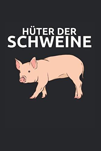 Hüter Der Schweine: Schweinehalter Notizbuch Notizheft Schulheft 6 x 9 Zoll Gepunktet Schweine Geschenkidee