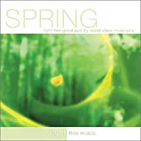 Spring-Light Feel-Good Jazz By World Class Musicia