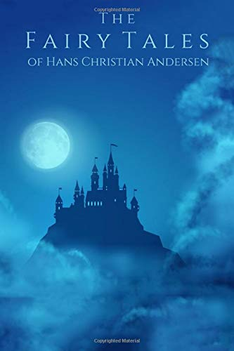 The Fairy Tales of Hans Christian Andersen (Ill... 1672870933 Book Cover