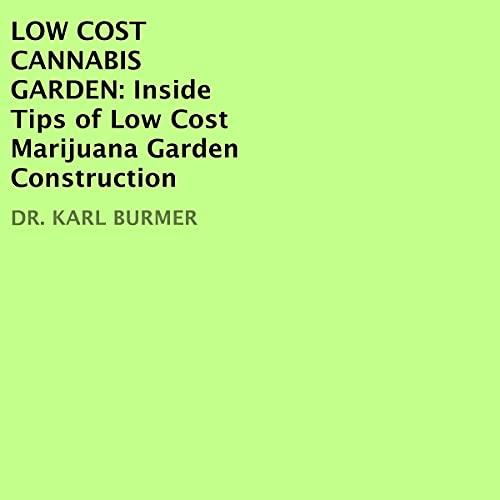 Couverture de Low Cost Cannabis Garden