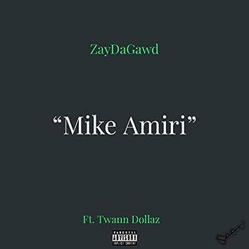 Mike Amiri (feat. Twann Dollaz)