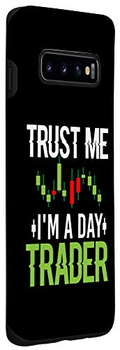 316YHnYGvQL - Galaxy S10 Trust Me I'm A Day Trader - Stock Market Day Trading Gift Case