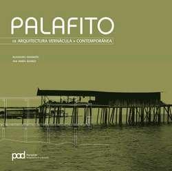 Palafitos: De Arquitectura vernácula a Contemporánea