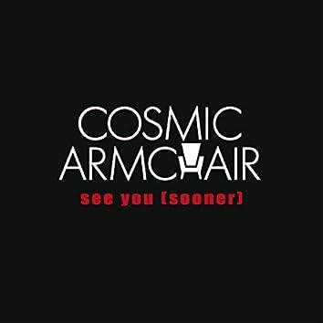 See You (Sooner)