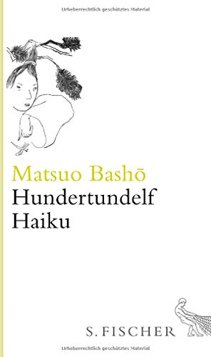 Hundertundelf Haiku: Gedichte