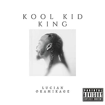 Kool Kid King