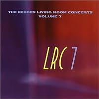 Vol. 7-Echoes Living Room Concerts