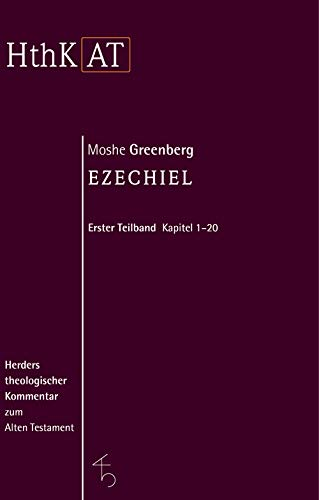 Herders theologischer Kommentar zum Alten Testament: Ezechiel 1-20