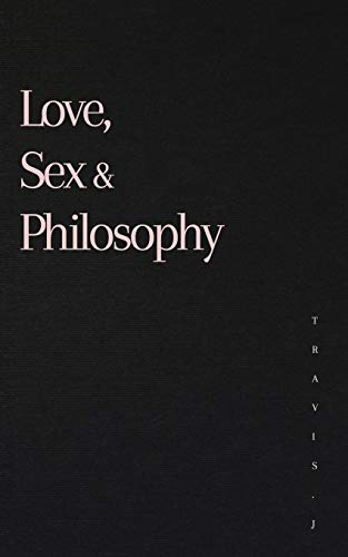 Love, Sex and Philosophy
