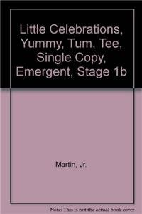 Little Celebrations, Yummy, Tum, Tee, Single Copy, Emergent, Stage 1b