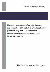 Molecular assessment of genetic diversity and pupulation differentiation of hulless barley (Hordeum vulgare L.) landraces from the Himalayas of Nepal and its relevance for barley breeding
