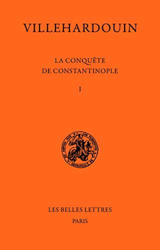La Conquête de Constantinople, tome 1 et tome 2