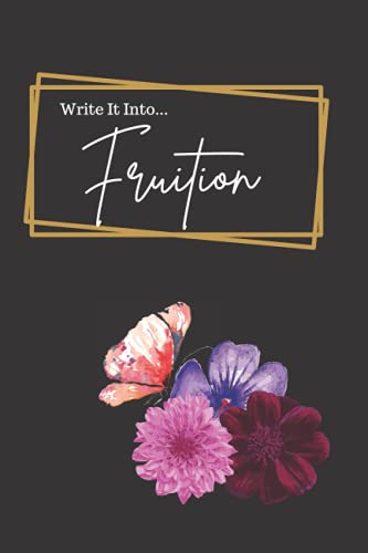 Write It Into FRUITION Black and Butterfly