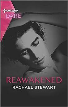 Reawakened: A Scorching Hot Romance by [Rachael Stewart]