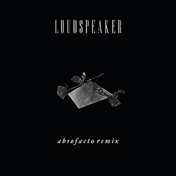 Loudspeaker (Absofacto Remix)