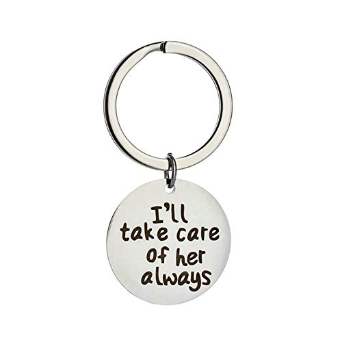 HIUYOO Schlüsselanhänger mit Gravur Paare Runde Gravur I'll take Care of her Always Schlüsselanhänger Fahr Vorsichtig Edelstahl Schlüsselanhänger Silber
