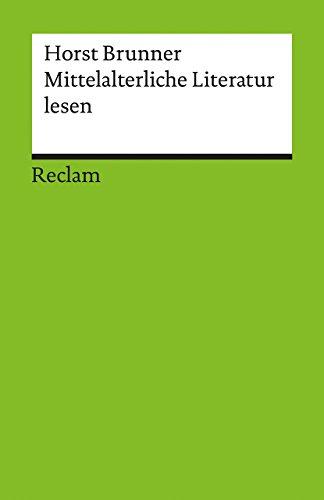 Mittelalterliche Literatur lesen: Kanonische Texte in Porträts (Reclams Universal-Bibliothek)