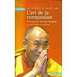 L'Art de la compassion - Laffont - 23/05/2002