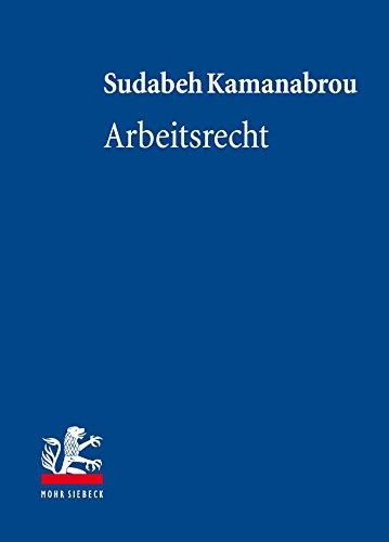 Arbeitsrecht (Lehrbuch zum Privatrecht)