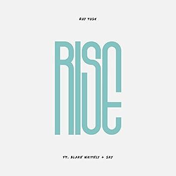 Rise (feat. Blake Whitley & Sky)