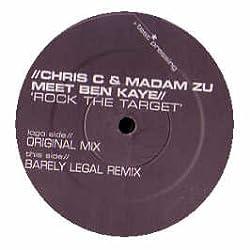 CHRIS C & MADAM ZU MEETS BEN KAYE / ROCK THE TARGET