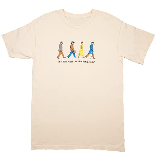 The Birds Work for The Bourgeoisie T-Shirt XXL...