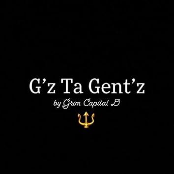 G'z Ta Gent'z