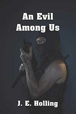 An Evil Among Us